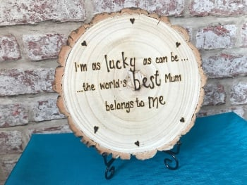 'I'm as lucky as can be' mum / dad large hand engraved wooden log slice plaque / sign on stand