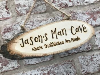 Man Shed/Cave - Personalised Wood Slice Plaque