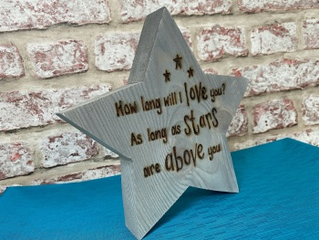 'How long will I love you?' - Personalised Chunky Wooden Freestanding Star Plaque