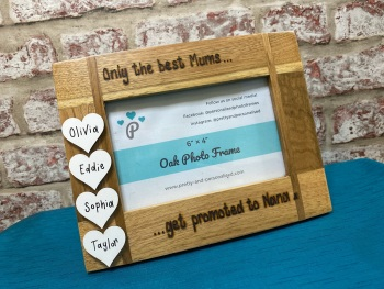Only the Best Mums/Dads Get Promoted to Nan/Grandma/Grandad - Personalised Solid Oak Wood Photo Frame