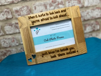When It Hurts To Look Back... - Personalised Solid Oak Wood Photo Frame