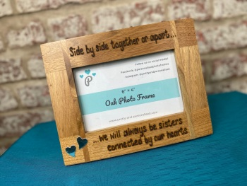 Sisters Connected By The Heart - Personalised Solid Oak Wood Photo Frame
