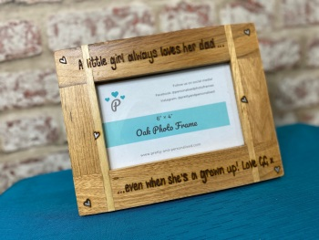A Little Girl Always Loves Her Dad - Personalised Solid Oak Wood Photo Frame