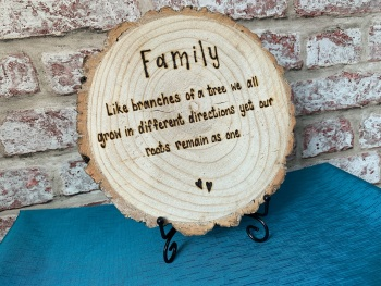 Family Like Branches Of A Tree... -  Wooden Log Slice Plaque On Stand