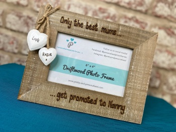 Only The Best Mums/Dads Get Promoted To Nan/Grandma /Grandad -  Personalised Driftwood Photo Frame