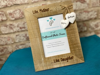 'Like Mother Like Daughter' - Personalised Driftwood Photo Frame