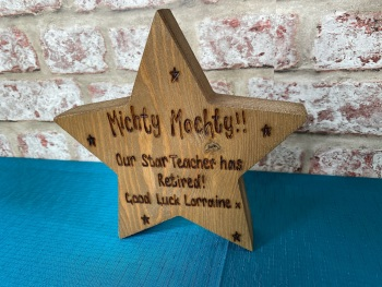 Our Star Teacher Has Retired  - Personalised Chunky Wooden Freestanding Star Plaque