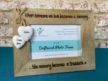 When Someone We Love Becomes a Memory - Personalised Driftwood Photo Frame