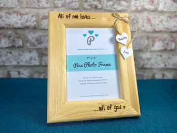 All Of Me Loves All Of You - Personalised Pine Wood Photo Frame