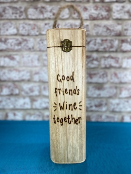 Good Friends Wine Together - Personalised Wooden Wine Box Holder