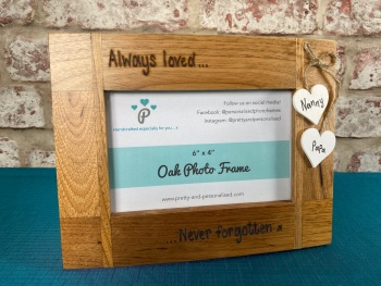 Always Loved, Never Forgotten x - Personalised Solid Oak Wood Photo Frame