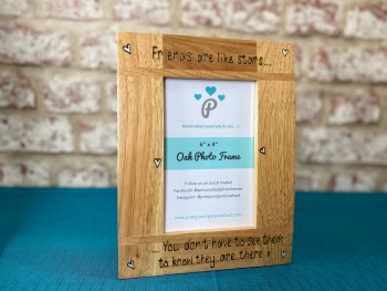 Friends Are Like Stars - Personalised Solid Oak Wood Photo Frame