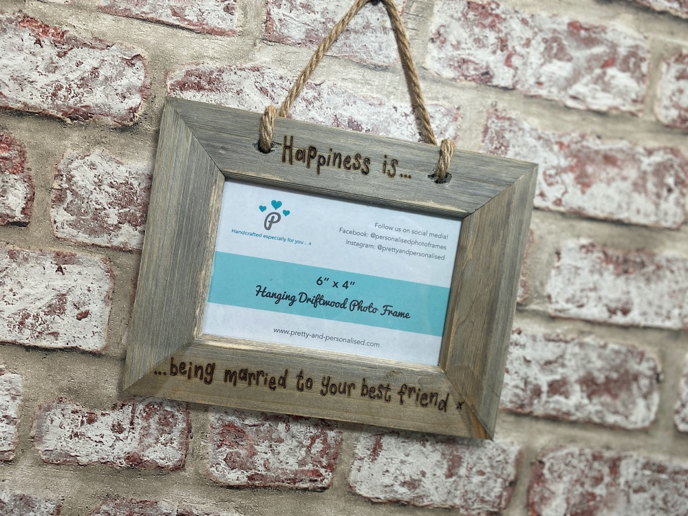 Happiness Is Wedding - Personalised Hanging Driftwood Photo Frame