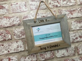 Love Is Being A Grandad - Personalised Hanging Driftwood Photo Frame