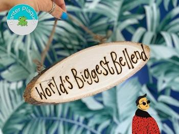 World's Biggest Bellend   Banter Personalised Wooden Plaque