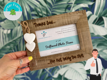 Thanks Dad For Not Being Too Sh*t   Banter Personalised Driftwood Photo Frame
