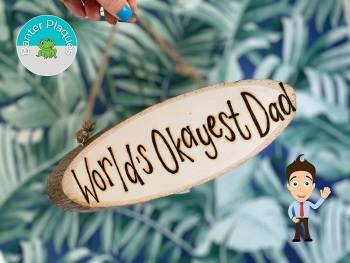 World's Okayest Dad   Banter Personalised Wooden Plaque