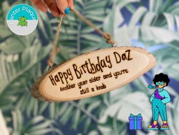 Birthday Knob   Banter Personalised Wooden Plaque