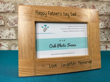Happy Father's s Day Dad, Love Laughter Memories  - Personalised Solid Oak Wood Photo Frame