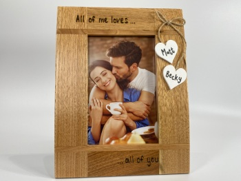 All of Me Loves All Of You - Personalised Solid Oak Wood Photo Frame
