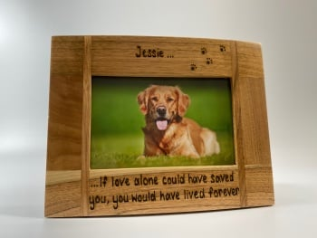 If Love Alone Could Have Saved You - Dog / Cat - Personalised Solid Oak Wood Photo Frame