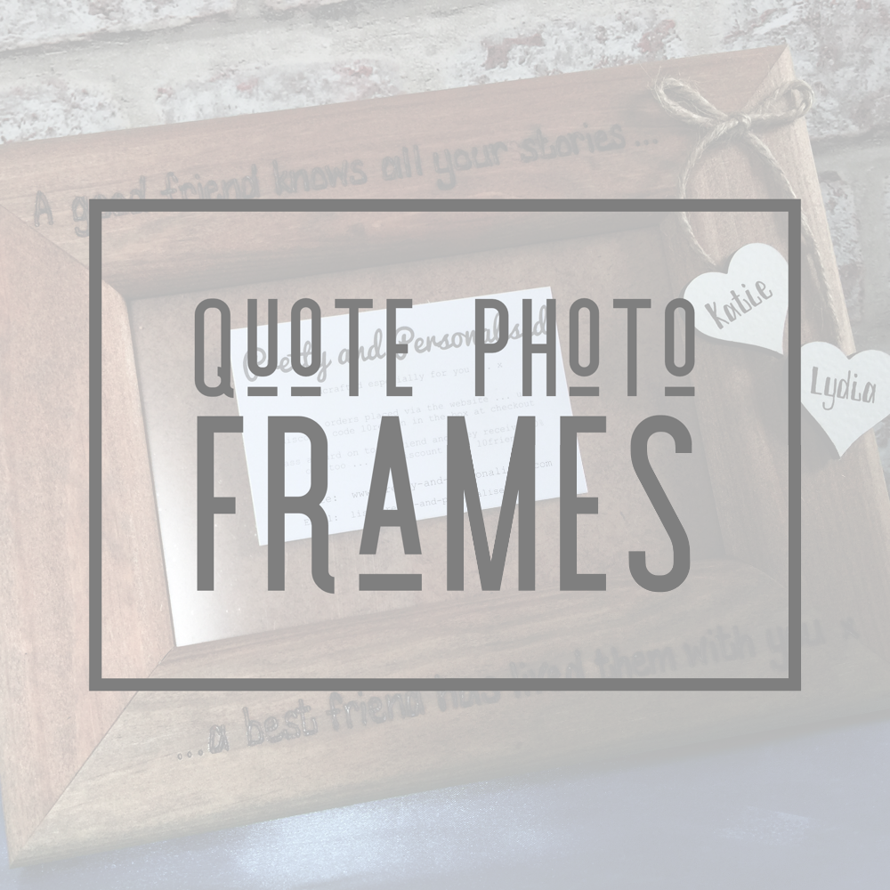 <!-- 006 -->Quote Photo Frames