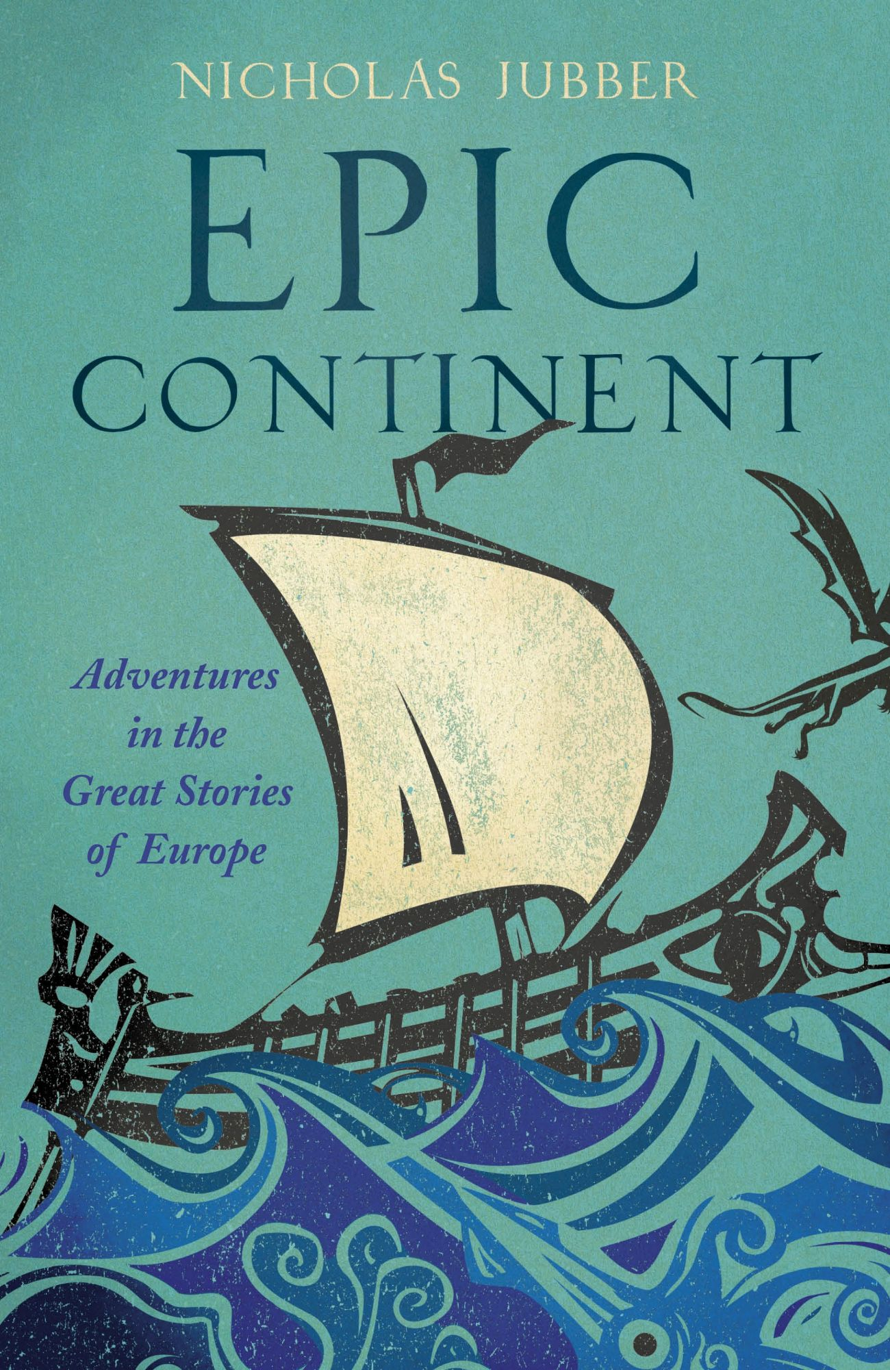 Nick Jubber - Epic Continent - High