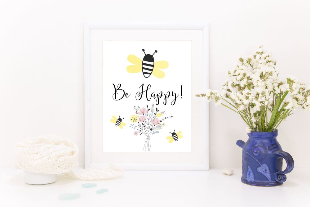 A4 Inspirational 'Be Happy!' Print. Nursery, Home Decor, Cottage Home, Gift
