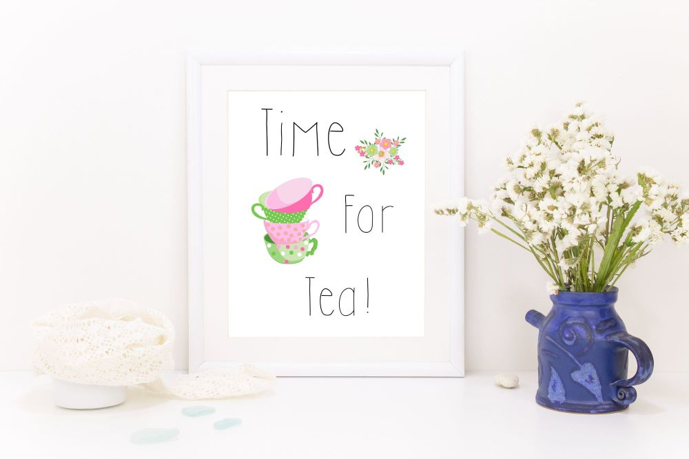 A4  'Time for Tea' Print. Home Decor, Cottage Home, Gift