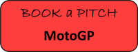 Book a Pitch MotoGP