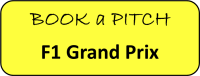 Book a Pitch F1 Grand Prix