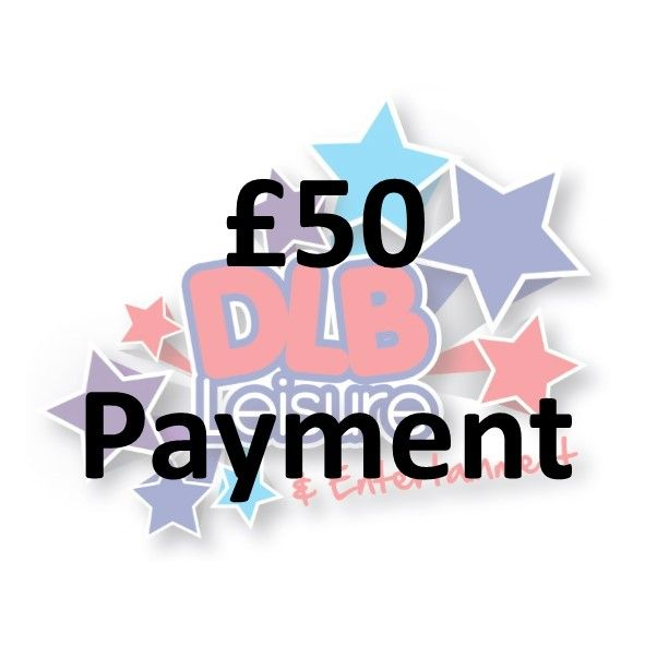£50 Payment / Booking Fee