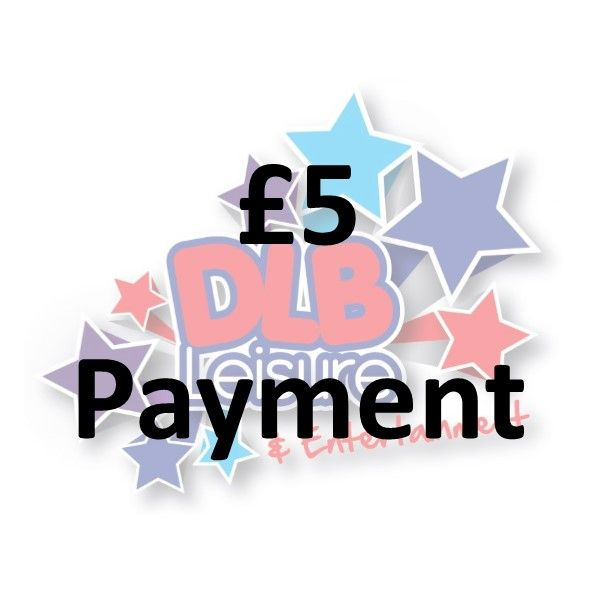 £5 Payment / Booking Fee