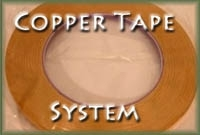 Copper Tape System