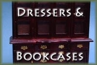 Dressers and Bookcases