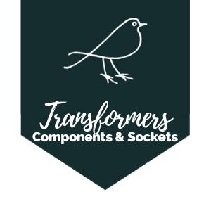 Transformers, Components & Sockets