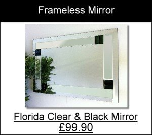 Florida clear black frameless Mirror