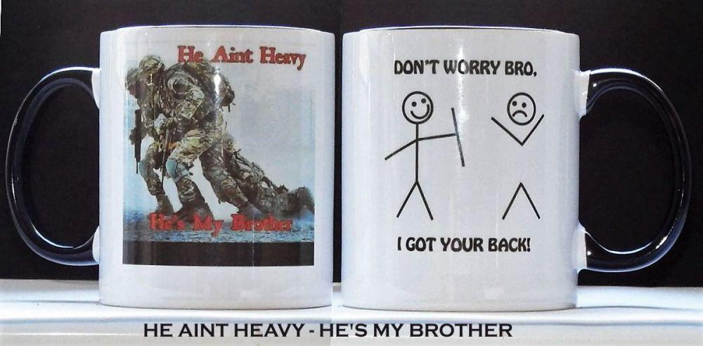 He Aint Heavy - He's My Brother Mug