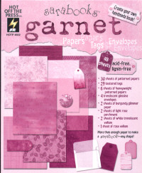 Hot Off The Press Sarabooks Garnet Papers