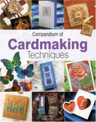 Compendium of Card Making Techniques