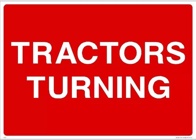 TRACTORS TURNING WARNING SIGN