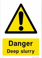 DEEP SLURRY WARNING SIGN A4 size