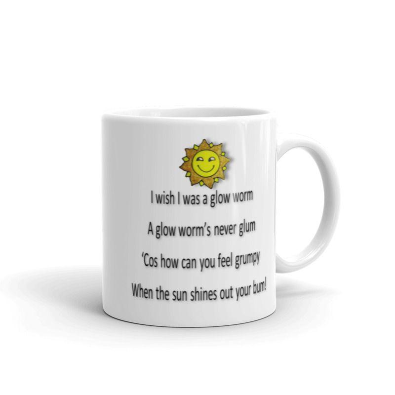 1319 - 11oz Printed Ceramic Mug - I wish I was a Glow Worm