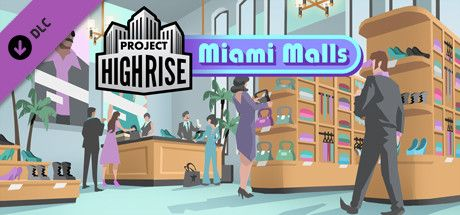 Clickable image taking you to the Green Man Gaming store page for the Miami Malls DLC for Project Highrise