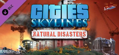 Clickable image taking you to the Green Man Gaming store page for the Natural Disasters DLC for Cities: Skylines