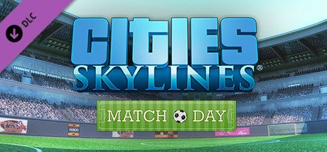 Clickable image taking you to the Steam store page for the Match Day DLC for Cities: Skylines