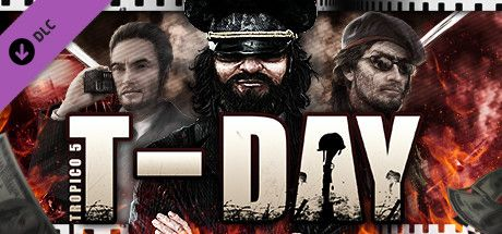 Clickable image taking you to the Steam store page for the T-Day DLC for Tropico 5