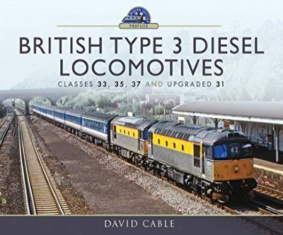 Image showing the front cover of British Type 3 Diesel Locomotives by David Cable