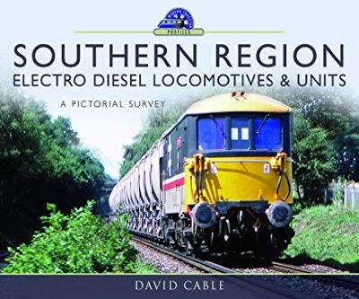 Image showing the cover of Southern Region Electro Diesel Locomotives and Units by David Cable