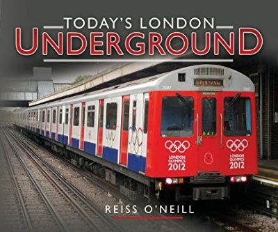 Image showing the cover of Today's London Underground by Reiss O'Neill
